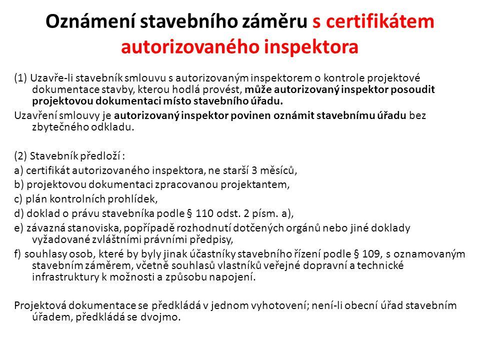 Oznámení stavebního záměru s certifikátem autorizovaného inspektora
