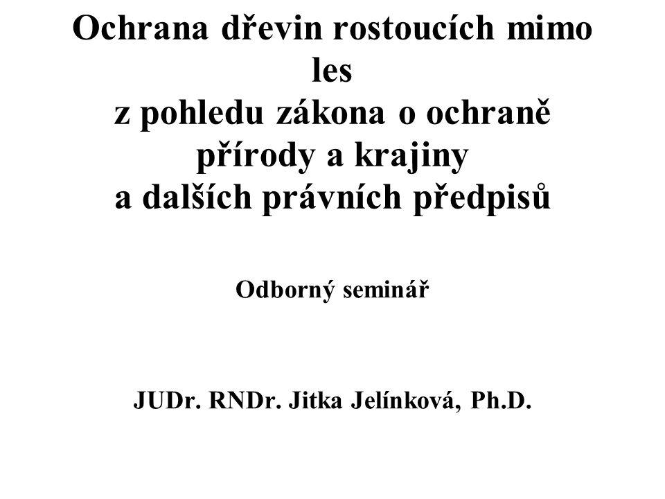 Odborný seminář JUDr. RNDr. Jitka Jelínková, Ph.D.