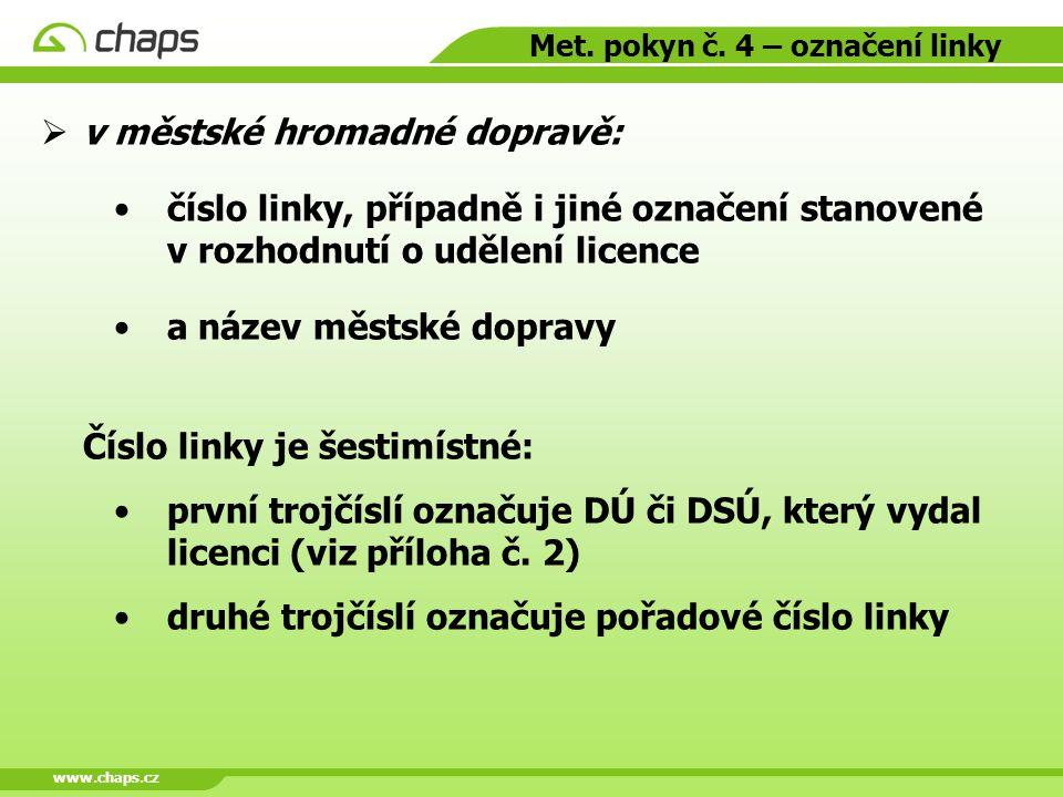 Met. pokyn č. 4 – označení linky
