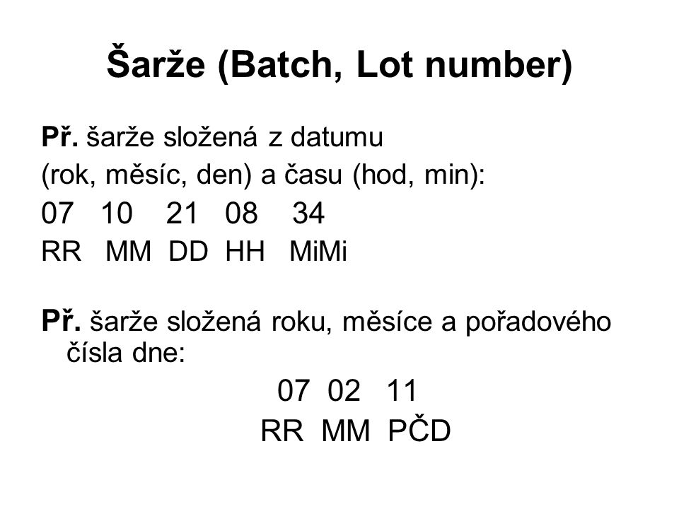 Šarže (Batch, Lot number)