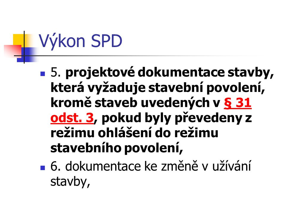 Výkon SPD