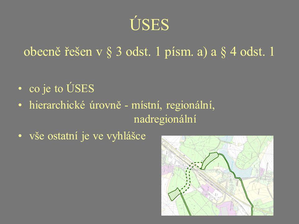 obecně řešen v § 3 odst. 1 písm. a) a § 4 odst. 1