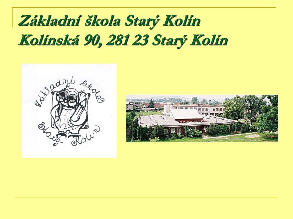 Základní škola Starý Kolín Kolínská 90, 281 23 Starý Kolín