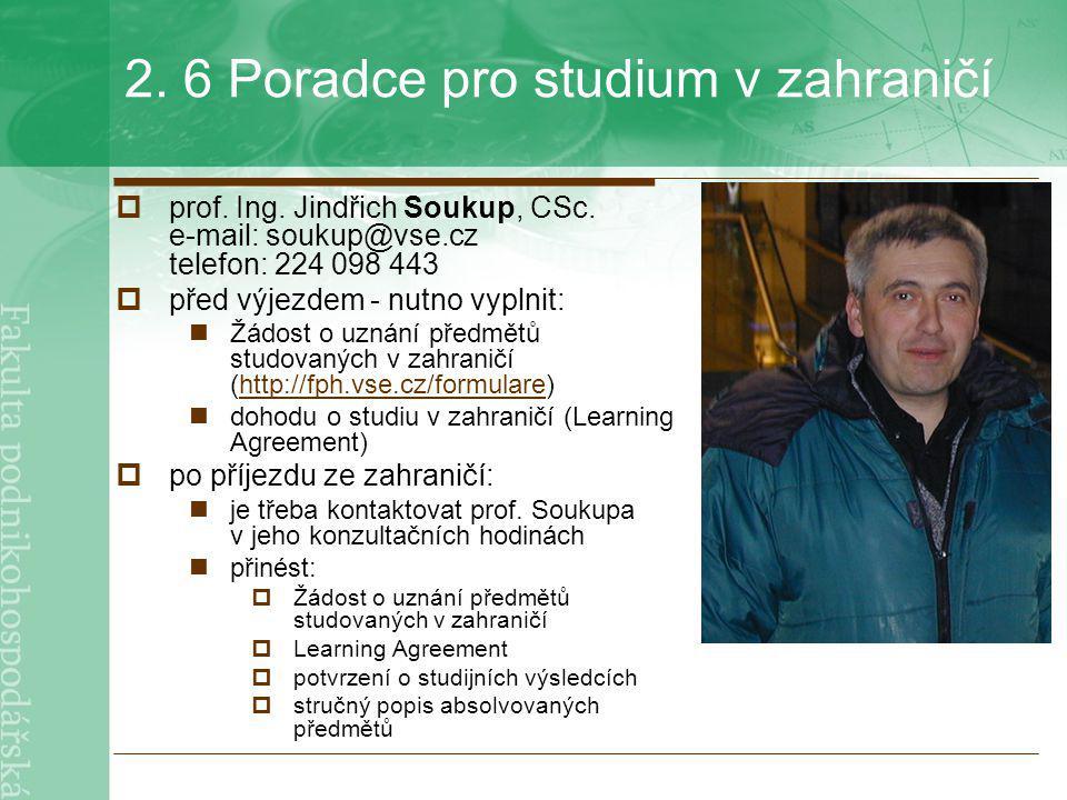 2. 6 Poradce pro studium v zahraničí
