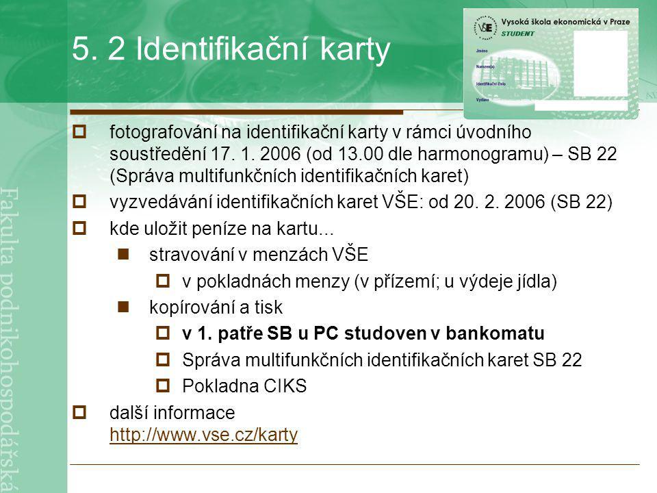 5. 2 Identifikační karty