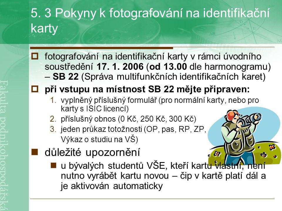 5. 3 Pokyny k fotografování na identifikační karty