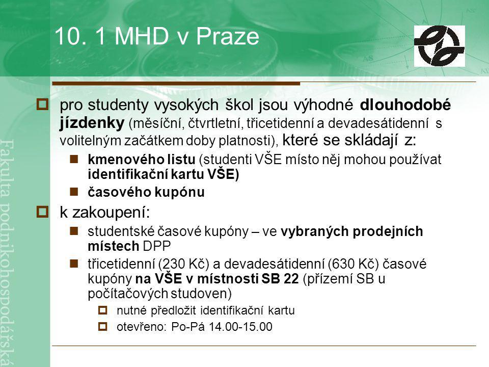 10. 1 MHD v Praze