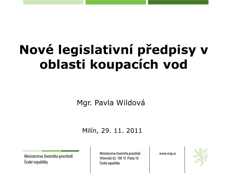 Nové legislativní předpisy v oblasti koupacích vod