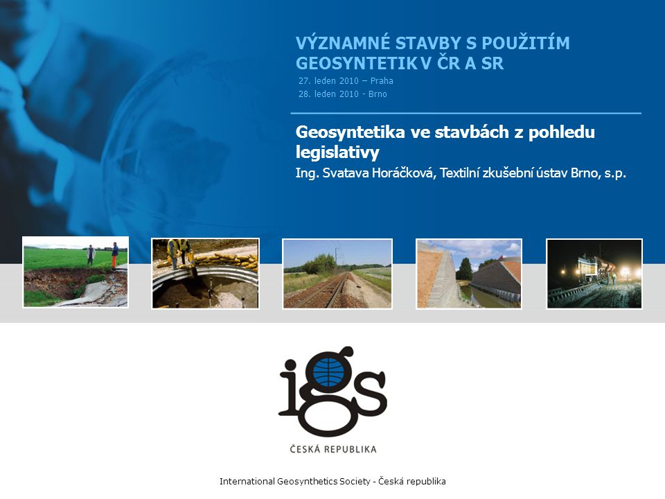International Geosynthetics Society - Česká republika