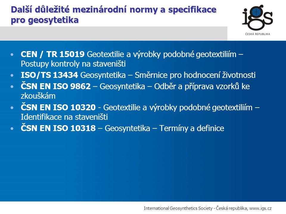 Další důležité mezinárodní normy a specifikace pro geosytetika