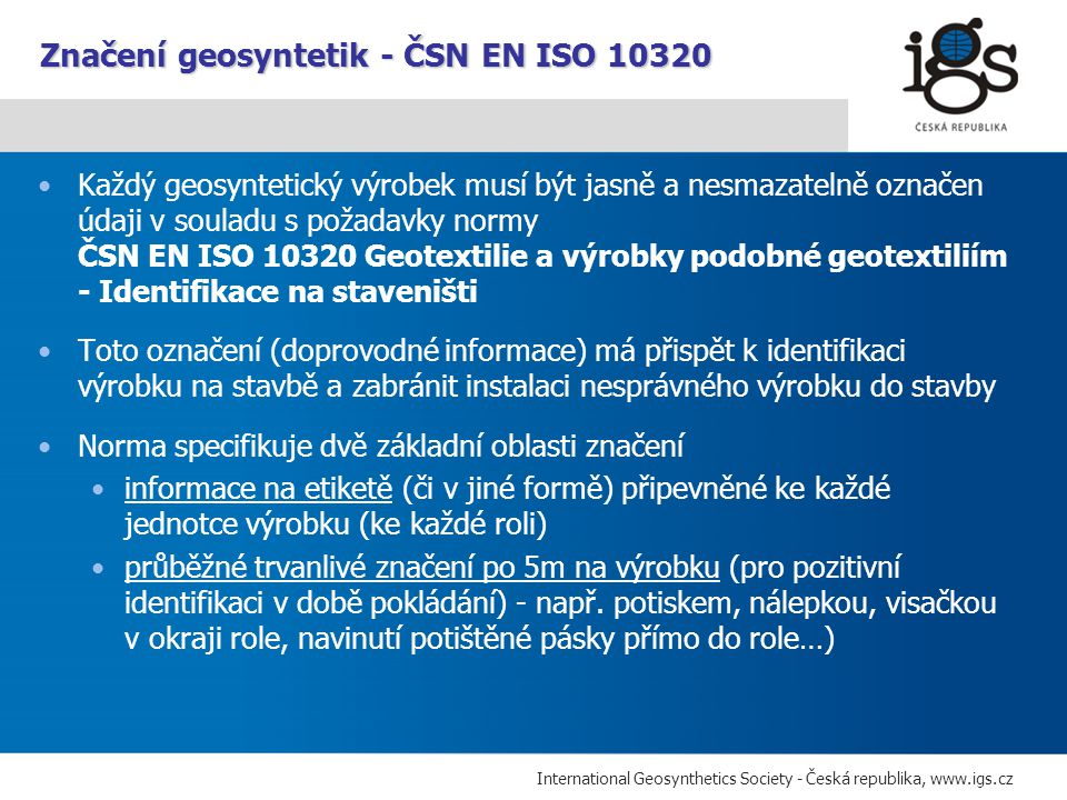 Značení geosyntetik - ČSN EN ISO 10320