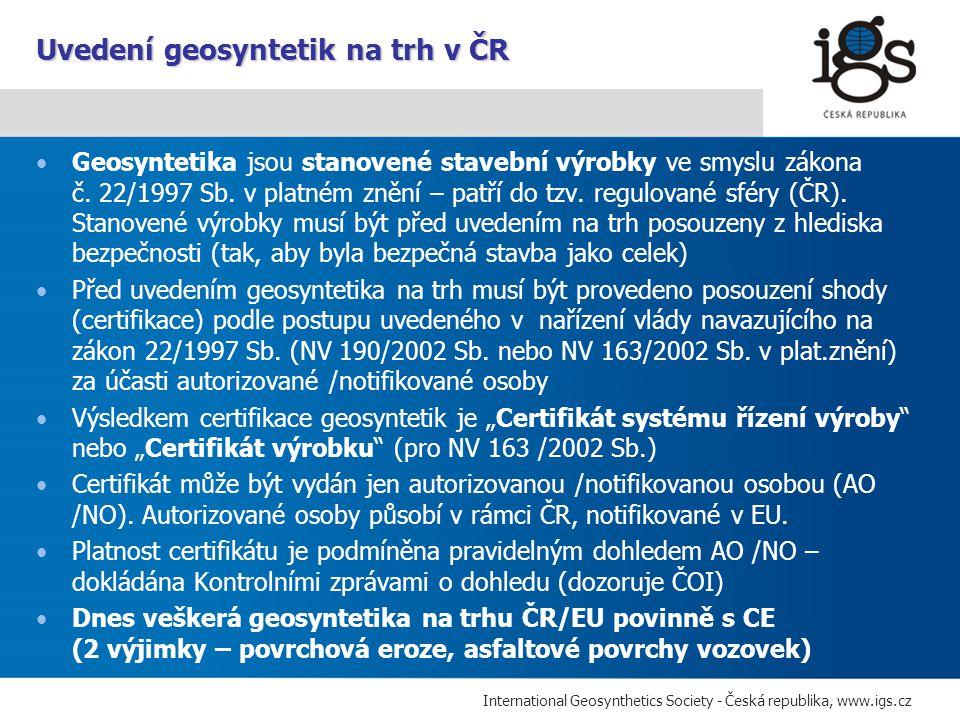 Uvedení geosyntetik na trh v ČR