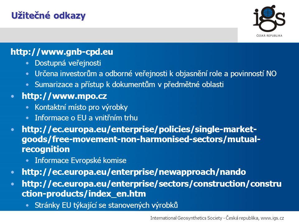 Užitečné odkazy http://www.gnb-cpd.eu http://www.mpo.cz