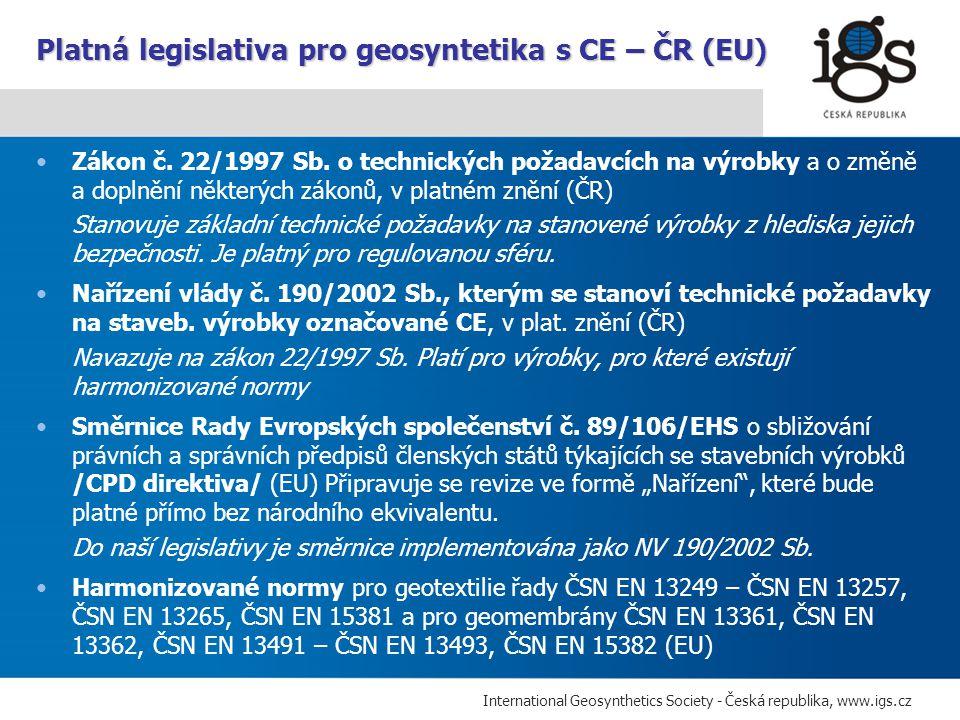 Platná legislativa pro geosyntetika s CE – ČR (EU)