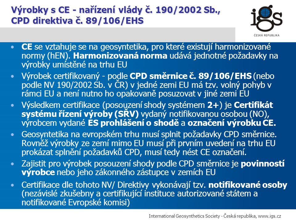 Výrobky s CE - nařízení vlády č. 190/2002 Sb. , CPD direktiva č