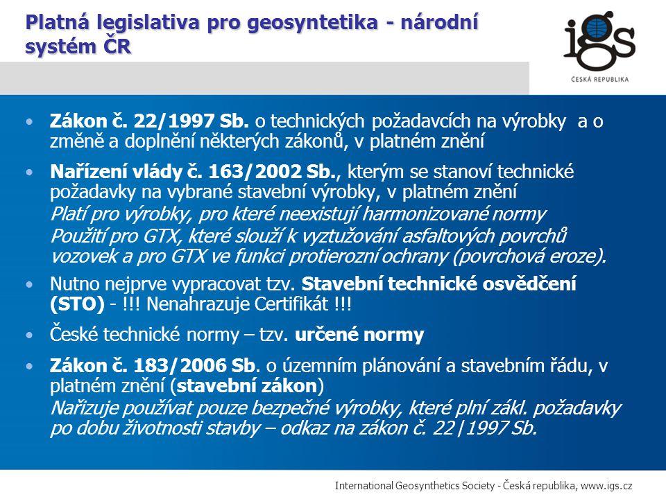 Platná legislativa pro geosyntetika - národní systém ČR