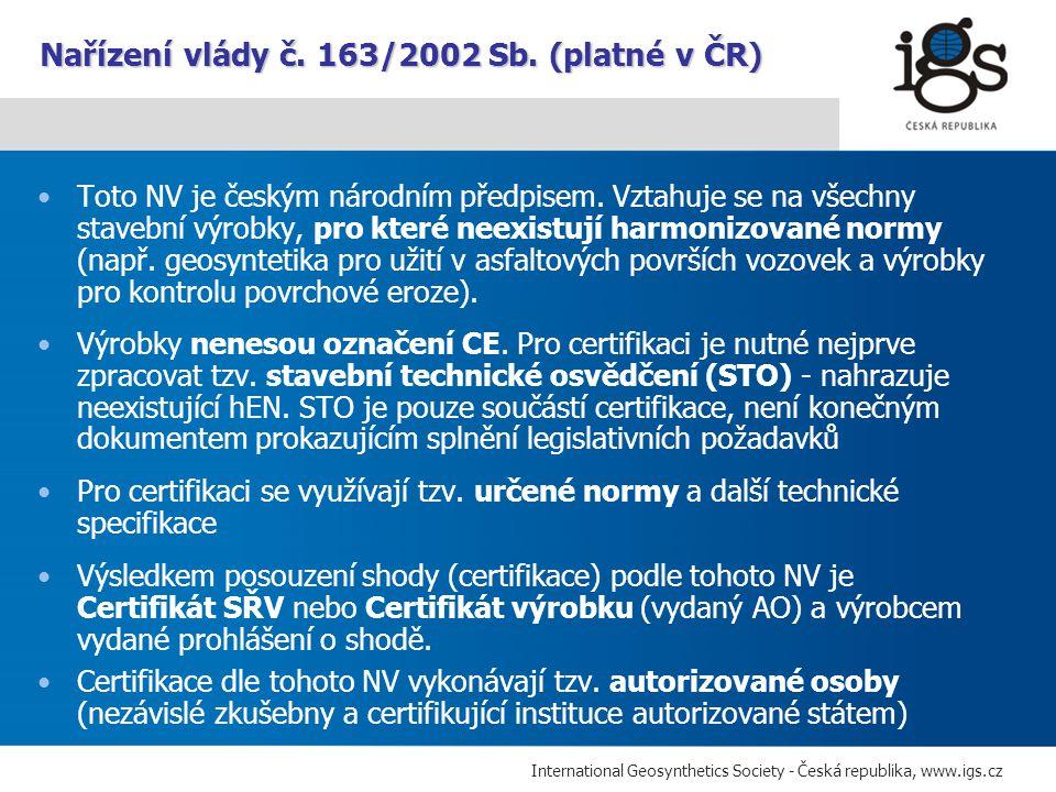Nařízení vlády č. 163/2002 Sb. (platné v ČR)