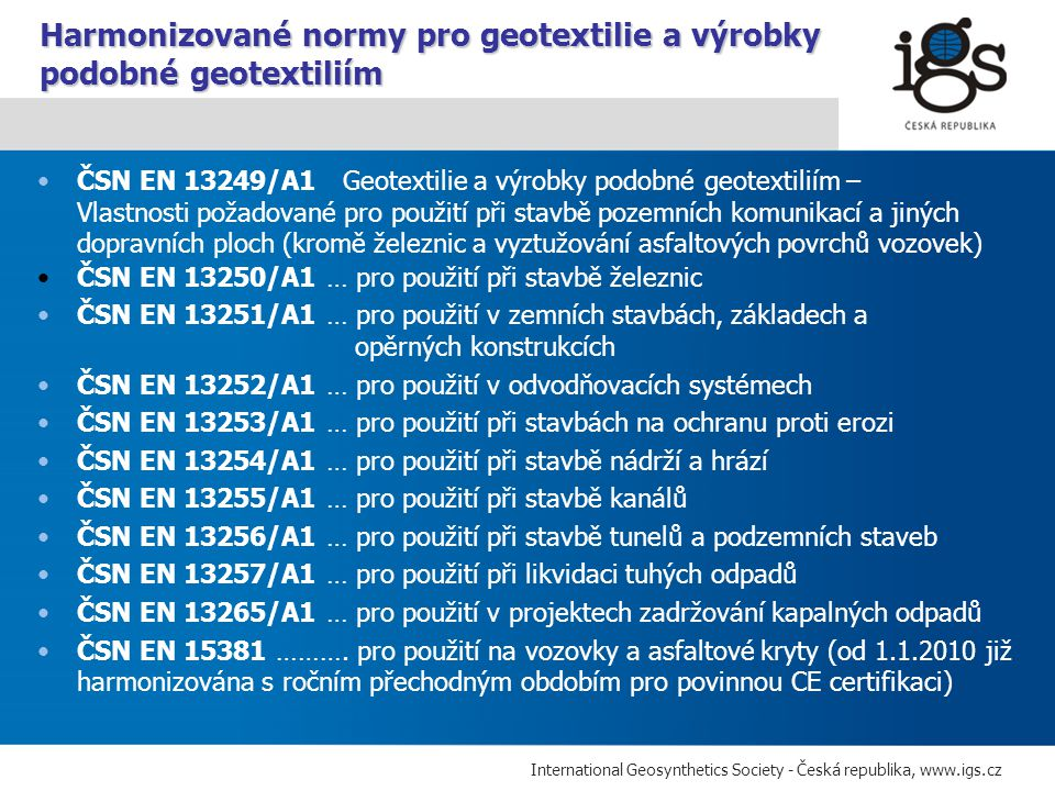 Harmonizované normy pro geotextilie a výrobky podobné geotextiliím