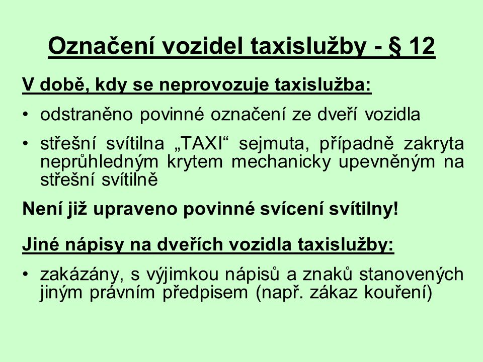 Označení vozidel taxislužby - § 12