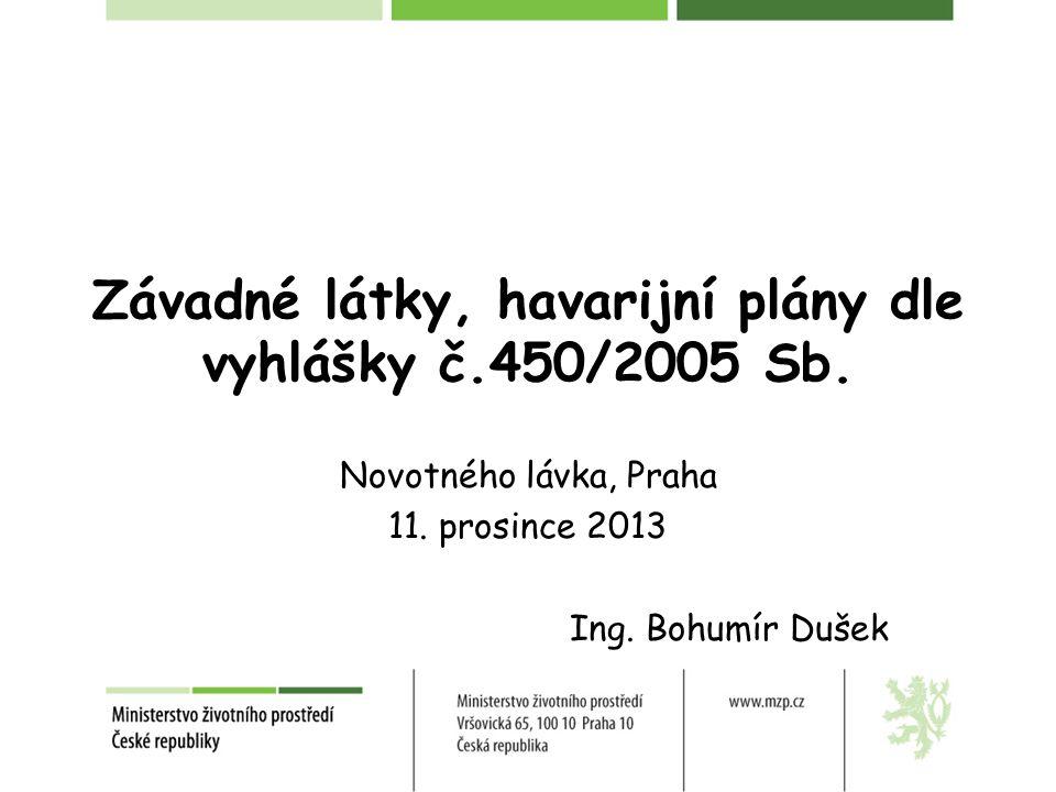 Závadné látky, havarijní plány dle vyhlášky č.450/2005 Sb.