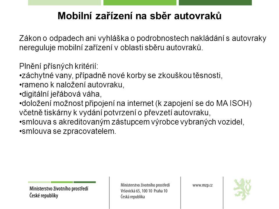 Mobilní zařízení na sběr autovraků