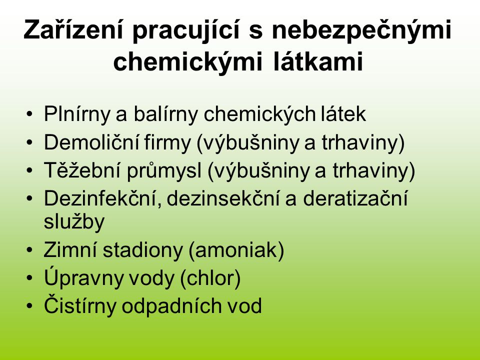 Zařízení pracující s nebezpečnými chemickými látkami