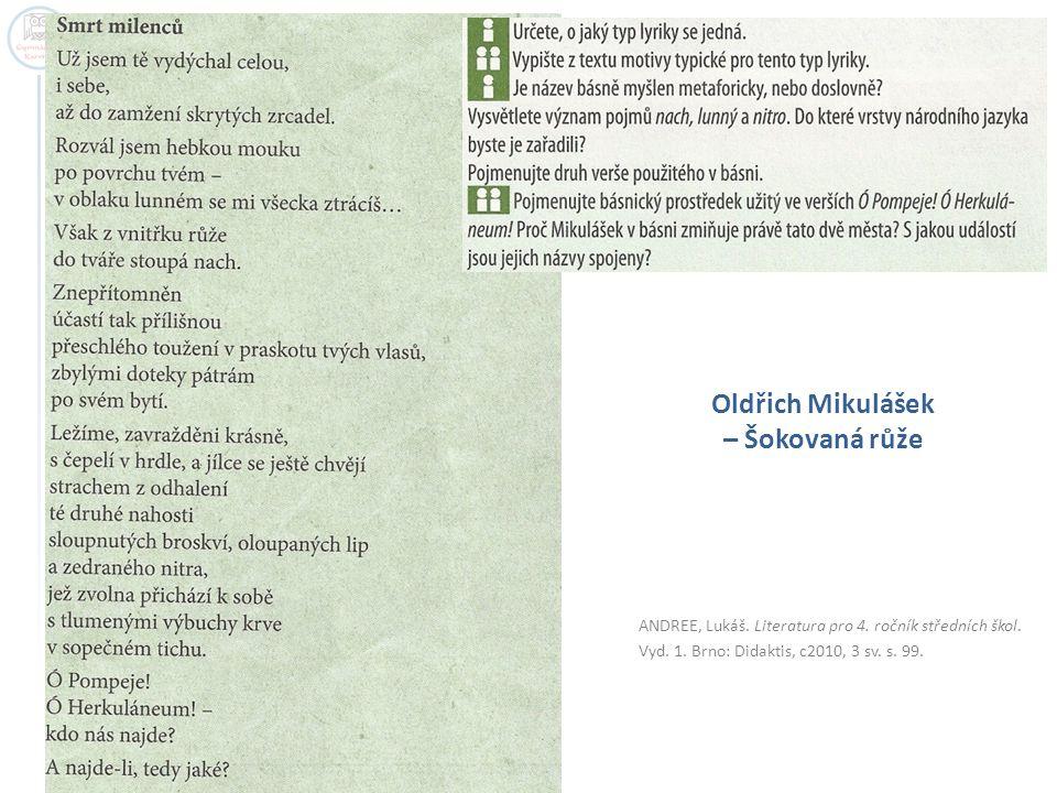 Oldřich Mikulášek – Šokovaná růže