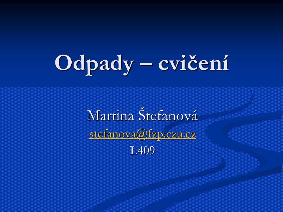 Martina Štefanová stefanova@fzp.czu.cz L409
