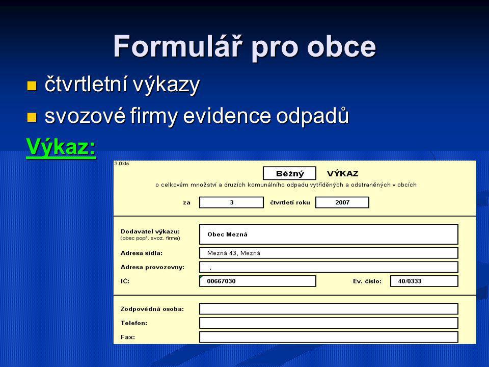 Formulář pro obce čtvrtletní výkazy svozové firmy evidence odpadů