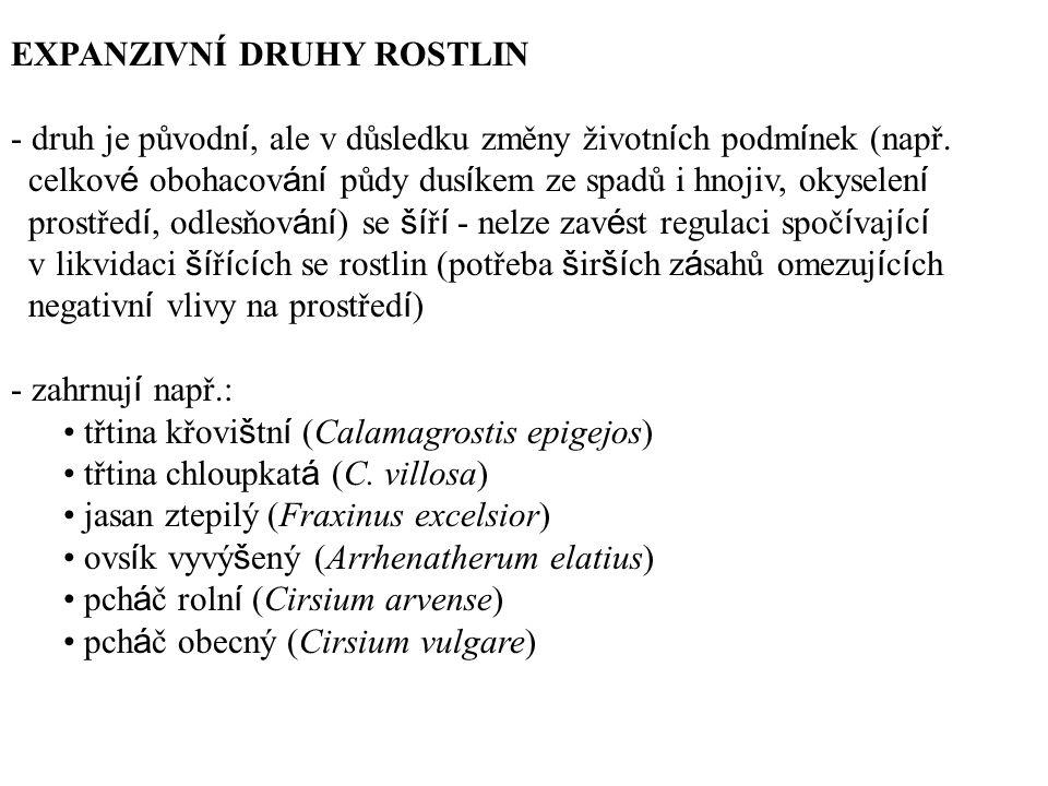 EXPANZIVNÍ DRUHY ROSTLIN