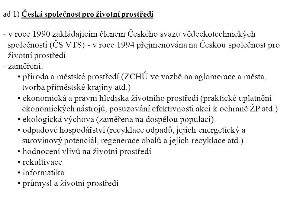 v roce 1990 zakládajícím členem Českého svazu vědeckotechnických
