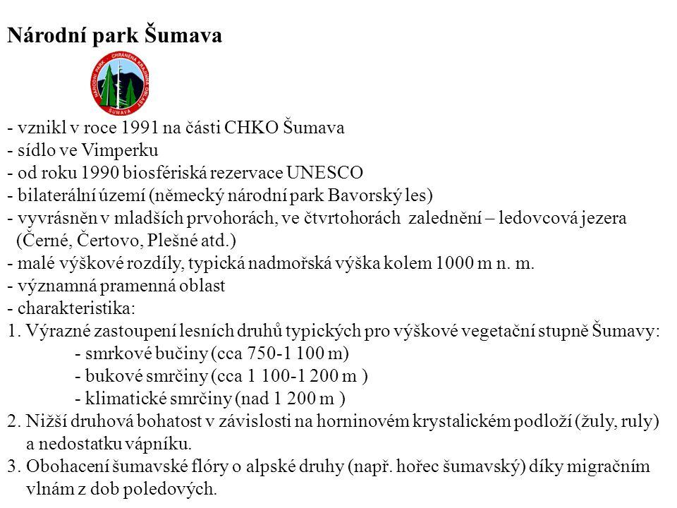 Národní park Šumava - vznikl v roce 1991 na části CHKO Šumava