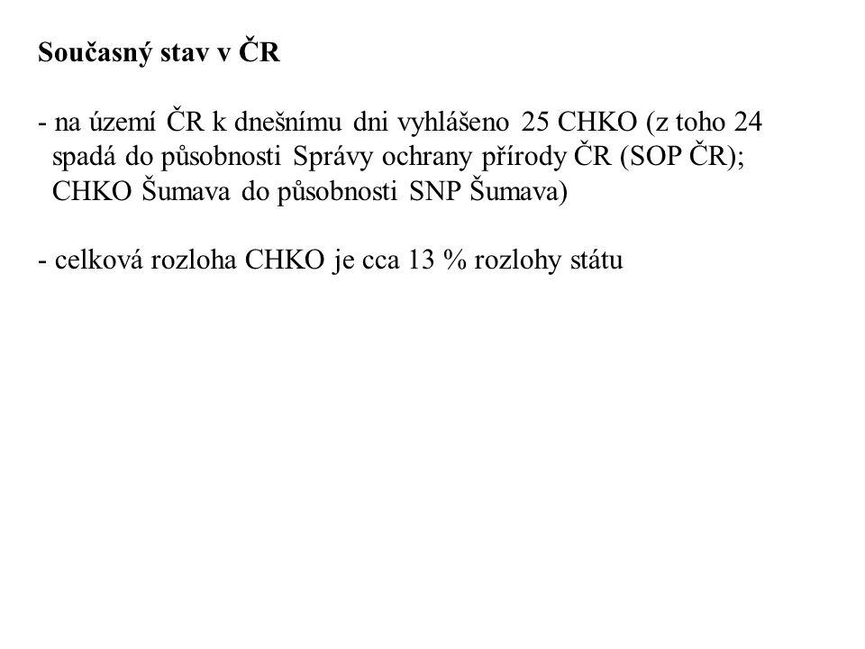 Současný stav v ČR na území ČR k dnešnímu dni vyhlášeno 25 CHKO (z toho 24. spadá do působnosti Správy ochrany přírody ČR (SOP ČR);