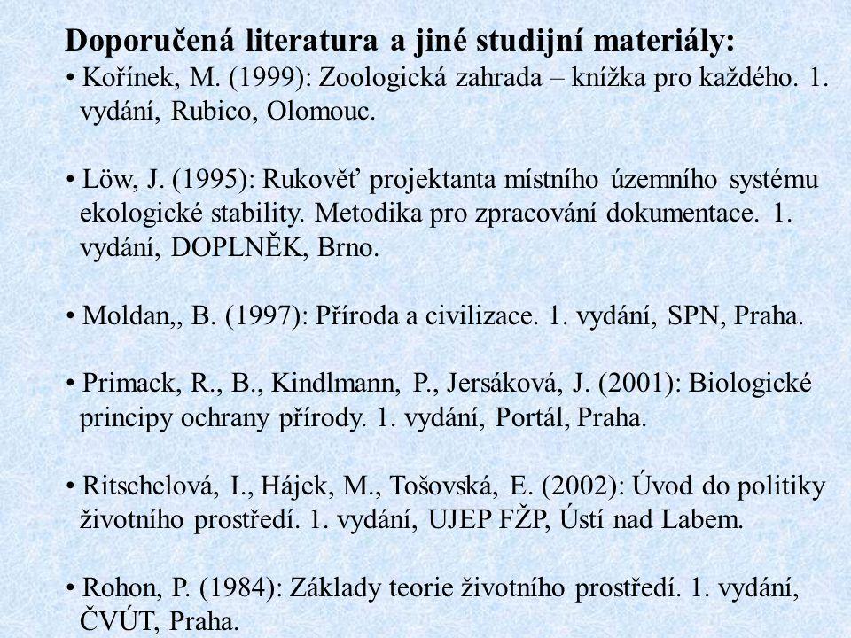Doporučená literatura a jiné studijní materiály: