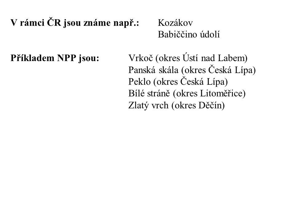 V rámci ČR jsou známe např.: Kozákov