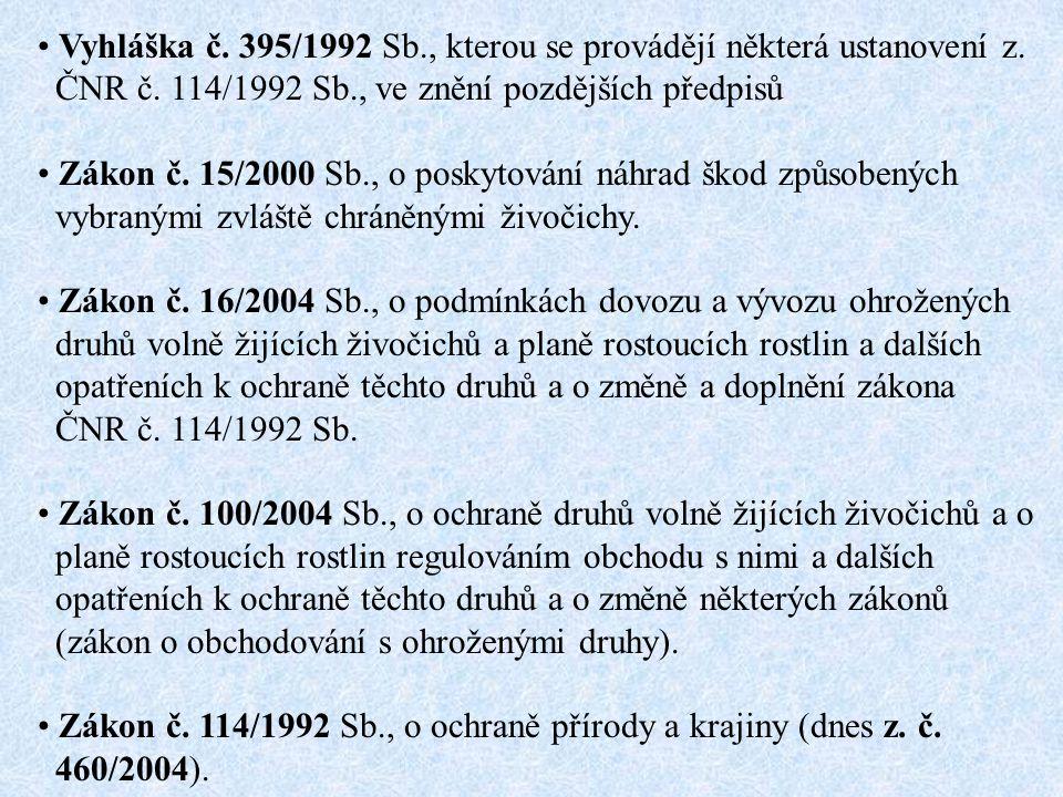 Vyhláška č. 395/1992 Sb., kterou se provádějí některá ustanovení z.