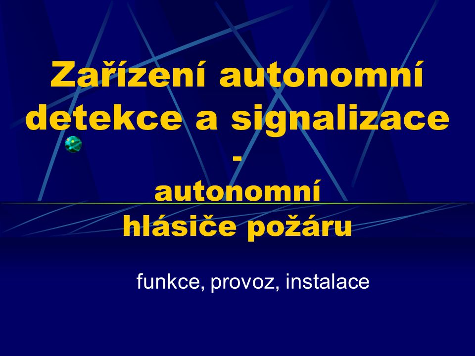 Zařízení autonomní detekce a signalizace - autonomní hlásiče požáru
