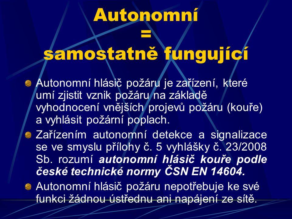 Autonomní = samostatně fungující