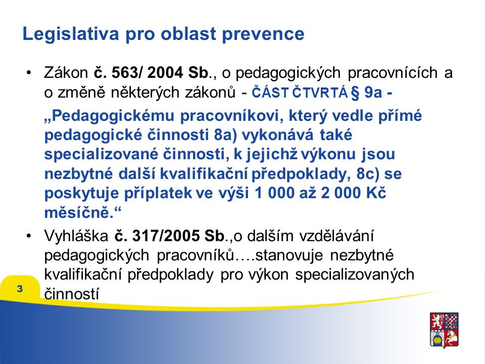 Legislativa pro oblast prevence