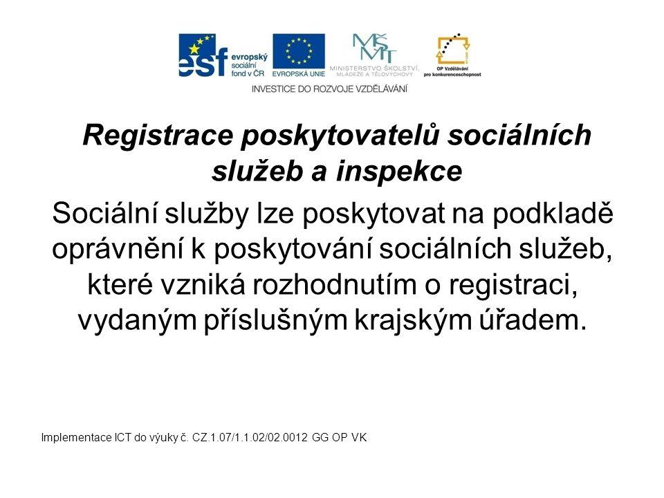 Registrace poskytovatelů sociálních služeb a inspekce