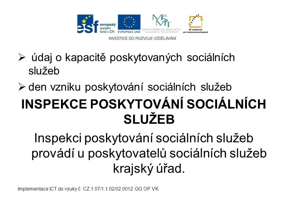 INSPEKCE POSKYTOVÁNÍ SOCIÁLNÍCH SLUŽEB