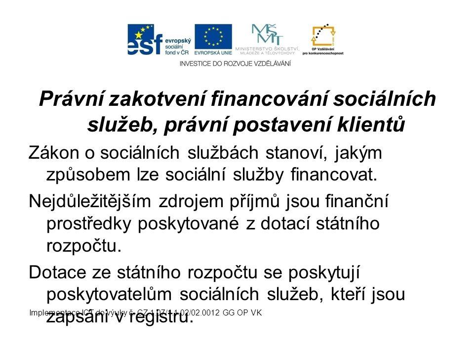 Právní zakotvení financování sociálních služeb, právní postavení klientů