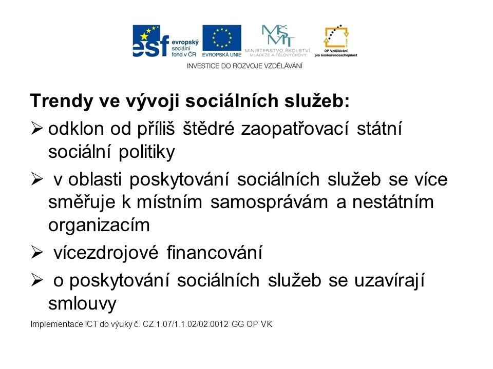 Trendy ve vývoji sociálních služeb: