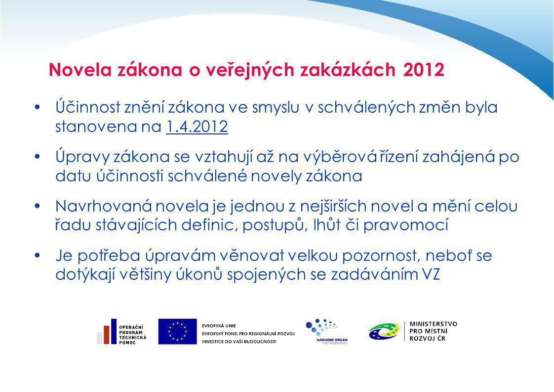 Novela zákona o veřejných zakázkách 2012