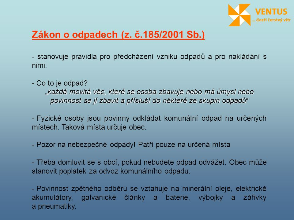 Zákon o odpadech (z. č.185/2001 Sb.)