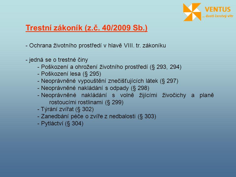 Trestní zákoník (z.č. 40/2009 Sb.)