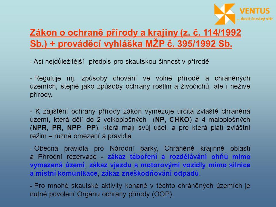 Zákon o ochraně přírody a krajiny (z. č. 114/1992 Sb