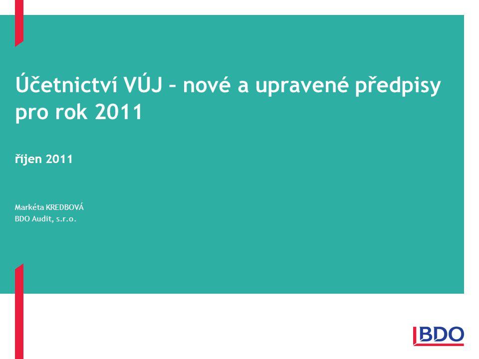 Účetnictví VÚJ – nové a upravené předpisy pro rok 2011