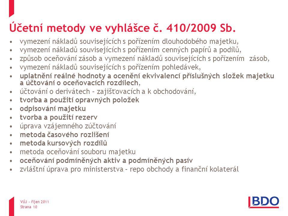Účetní metody ve vyhlášce č. 410/2009 Sb.