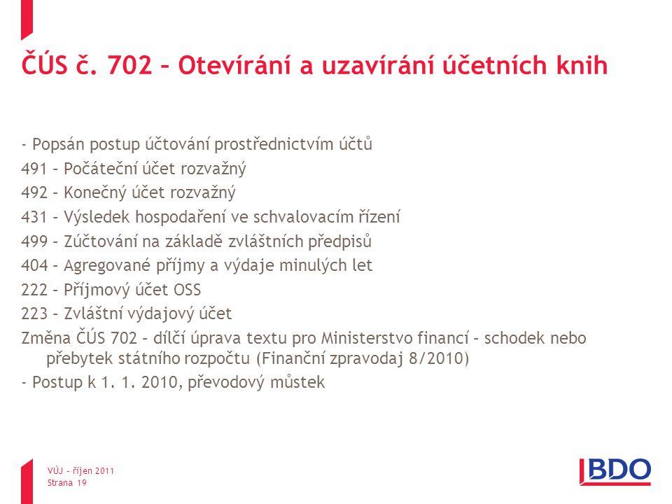 ČÚS č. 702 – Otevírání a uzavírání účetních knih